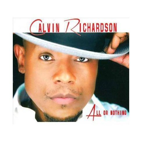 Calvin Richardson - All Or Nothing (CD) - image 1 of 1