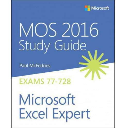 MOS 2016 for Microsoft Excel Expert (Paperback) (Paul McFedries) - image 1 of 1