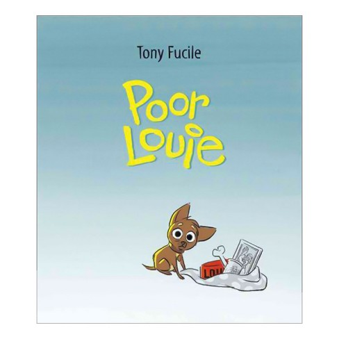 Poor Louie -  by Tony Fucile (School And Library) - image 1 of 1