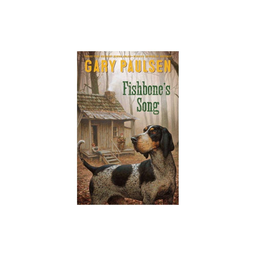 Fishbone's Song (Hardcover) (Gary Paulsen)