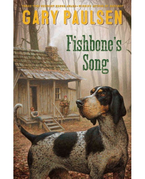 Fishbone's Song (Hardcover) (Gary Paulsen) - image 1 of 1