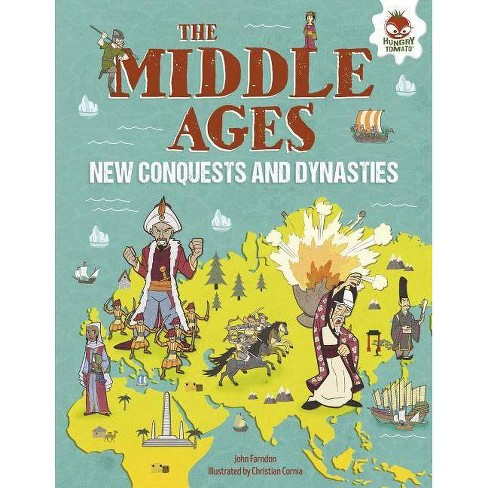 The Middle Ages - (Human History Timeline) by  John Farndon (Hardcover) - image 1 of 1