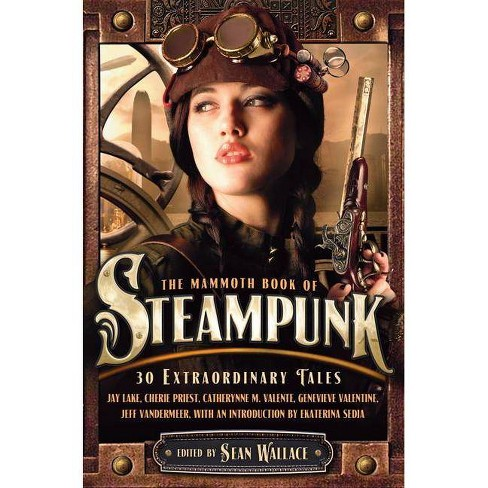 The Mammoth Book of Steampunk - (Paperback) - image 1 of 1