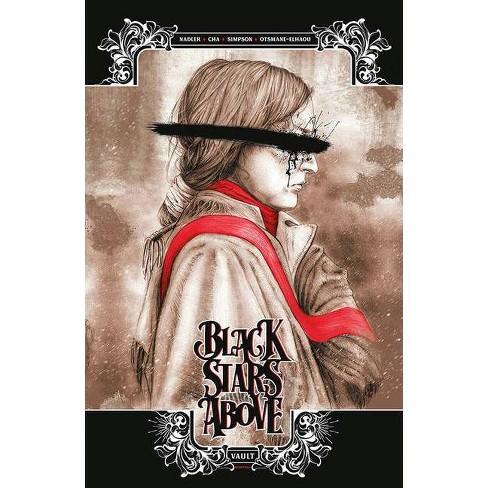Black Stars Above Volume 1 - By Lonnie Nadler (Paperback) : Target