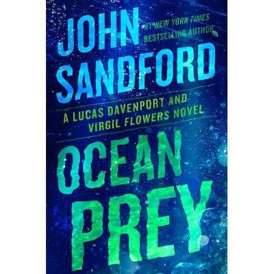 Ocean Prey - (Prey Novel) by John Sandford (Hardcover)