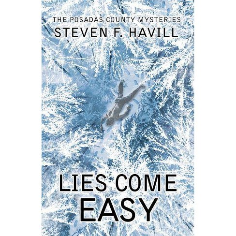 Lies Come Easy - (Posadas County Mysteries) by  Steven Havill (Hardcover) - image 1 of 1