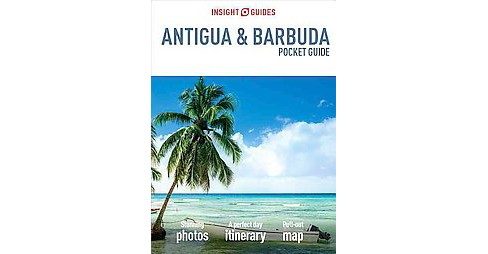 Insight Guides Antigua & Barbuda : Pocket Guide (Paperback) - image 1 of 1
