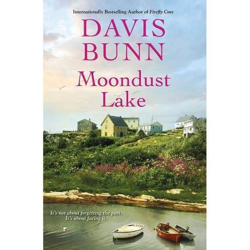 Moondust Lake - (Miramar Bay) by  Davis Bunn (Hardcover) - image 1 of 1