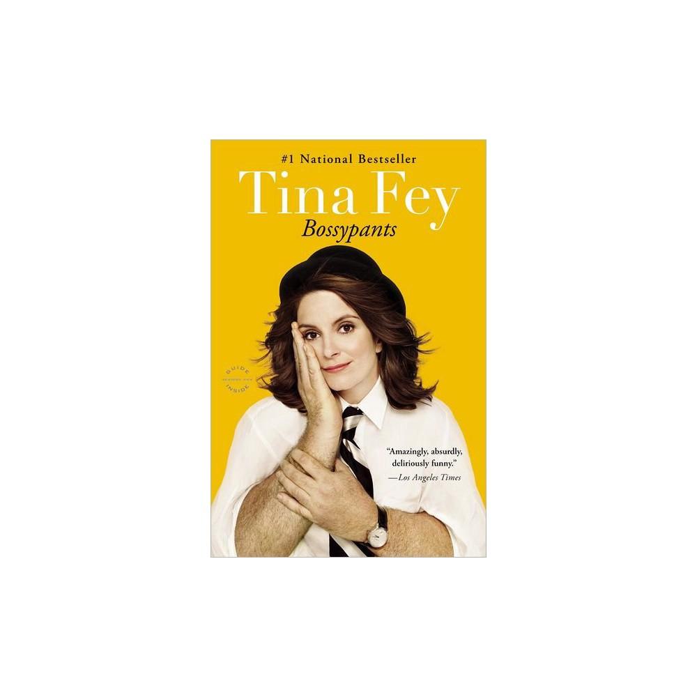 Bossypants (Reprint) (Paperback) by Tina Fey