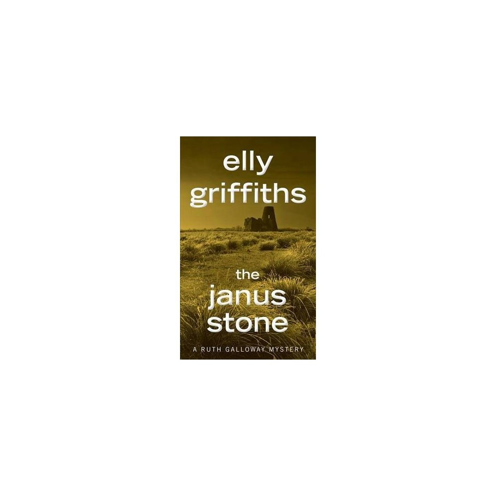 Janus Stone - Reprint (Ruth Galloway Mystery) by Elly Griffiths (Paperback)