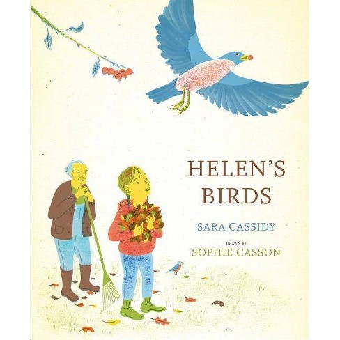 Helen's Birds - by  Sara Cassidy (Hardcover) - image 1 of 1