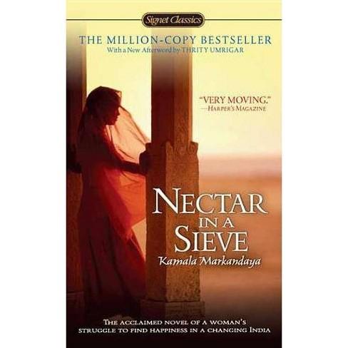 Nectar in a Sieve - (Signet Classics) by  Kamala Markandaya (Paperback) - image 1 of 1