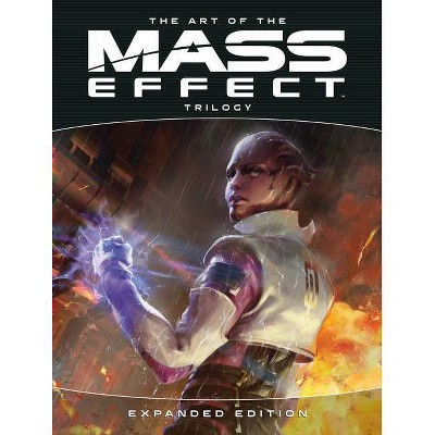 The Art of the Mass Effect Trilogy: Expanded Edition - by  Bioware (Hardcover)