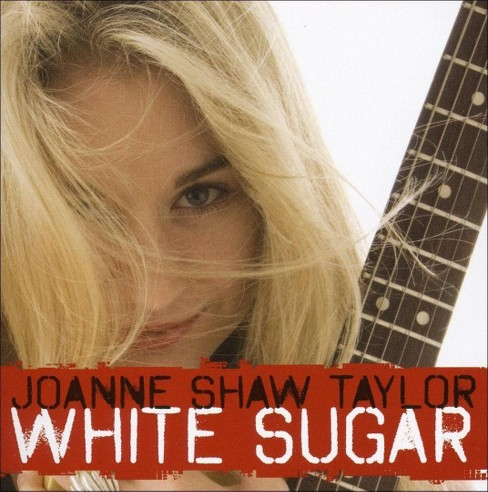 Joanne shaw taylor - White sugar (CD) - image 1 of 1