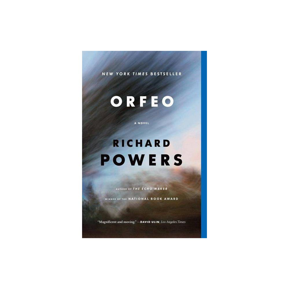 Orfeo By Richard Powers Paperback