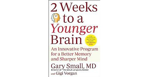 2 Weeks to a Younger Brain : An Innovative Program for a Better Memory and Sharper Mind (Reprint) - image 1 of 1