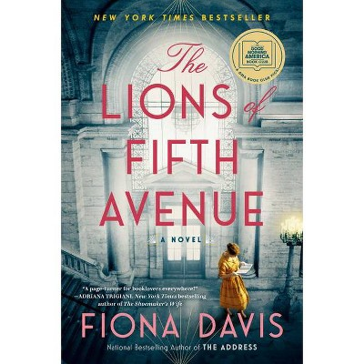 The Lions of Fifth Avenue - by  Fiona Davis (Paperback)