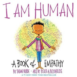I Am Human - by Susan Verde (Hardcover)