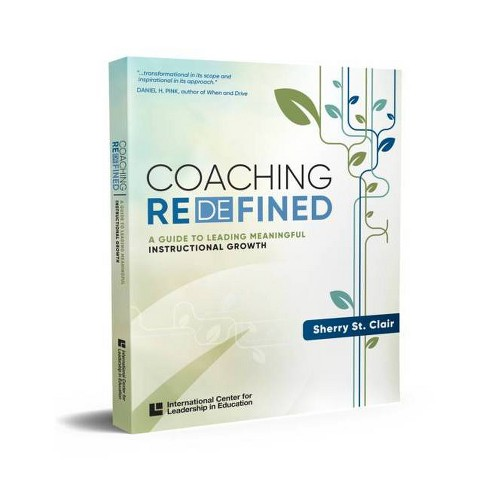 Coaching Redefined - by  Sherry St Clair (Paperback) - image 1 of 1