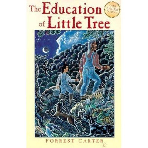 The Education of Little Tree - 25 Edition by  Forrest Carter (Paperback) - image 1 of 1