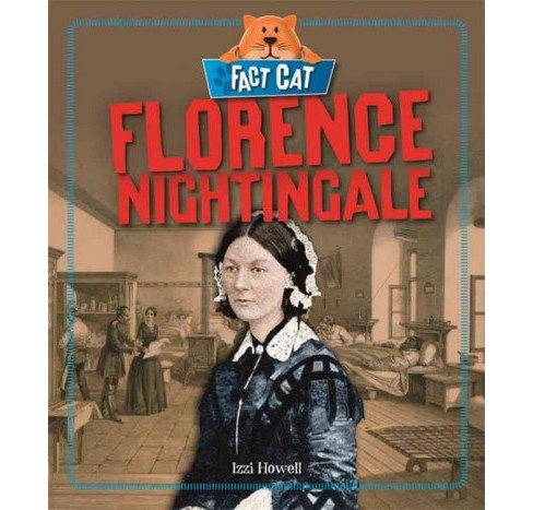 Florence Nightingale (Hardcover) (Izzi Howell) - image 1 of 1