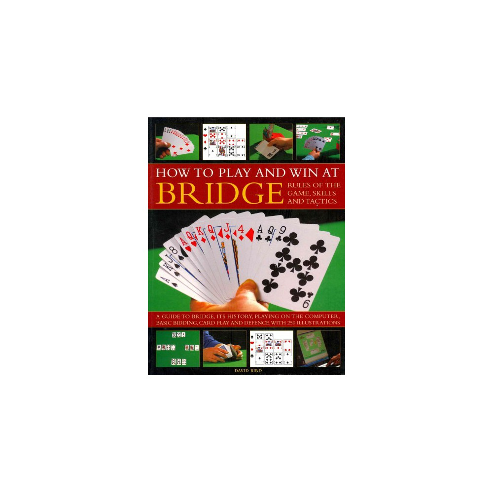 How to Play and Win at Bridge (Paperback)