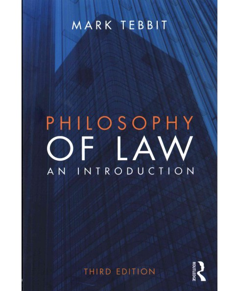 Philosophy of Law : An Introduction (Paperback) (Mark Tebbit) - image 1 of 1