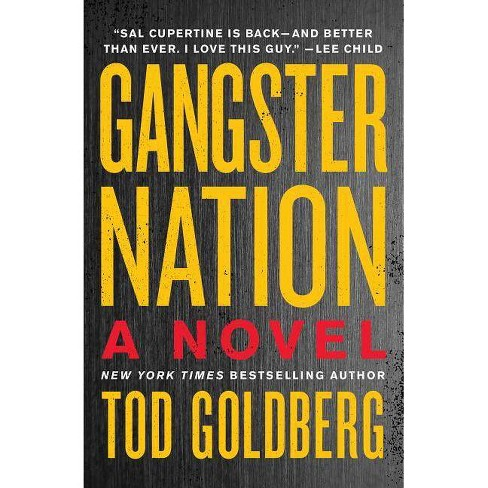 Gangster Nation - by  Tod Goldberg (Paperback) - image 1 of 1