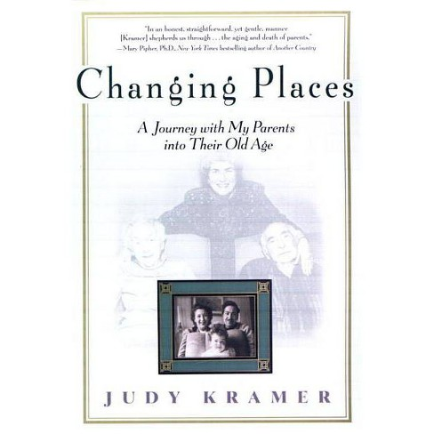 Changing Places - by  Judy Kramer (Paperback) - image 1 of 1