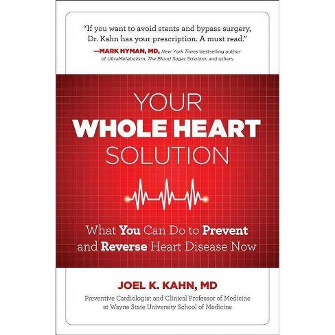 Your Whole Heart Solution - by  Joel Kahn MD (Paperback) - image 1 of 1