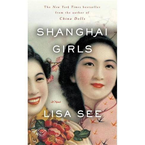 Shanghai Girls (Reprint) (Paperback) by Lisa See - image 1 of 1