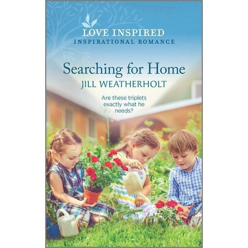 Searching for Home - by  Jill Weatherholt (Paperback) - image 1 of 1