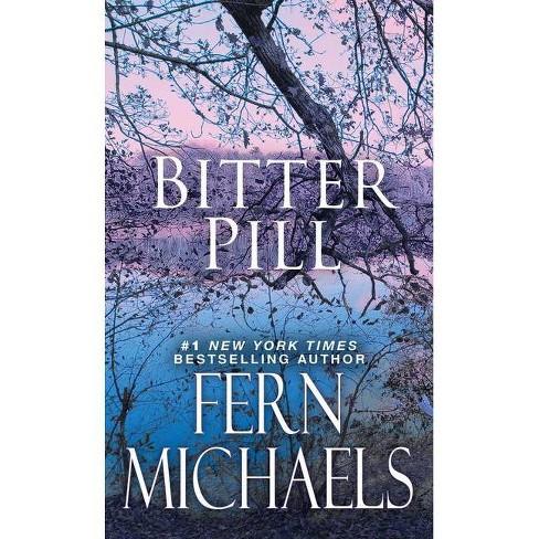 Bitter Pill - (Sisterhood) by Fern Michaels (Paperback) - image 1 of 1