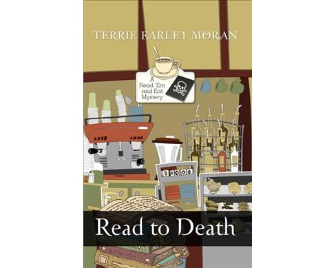 Read to Death -  Large Print by Terrie Farley Moran (Paperback) - image 1 of 1