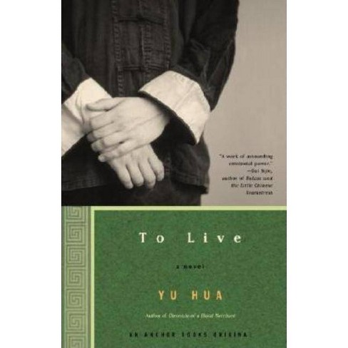 To Live - by  Yu Hua (Paperback) - image 1 of 1