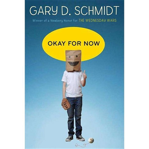Okay for Now - by  Gary D Schmidt (Hardcover) - image 1 of 1