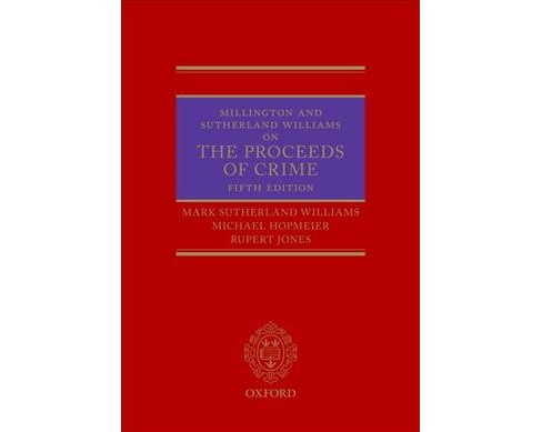 Millington and Sutherland Williams on the Proceeds of Crime -  (Hardcover) - image 1 of 1
