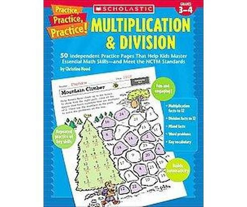 Practice, Practice, Practice! Multiplication & Division : Grades 3-4 (Paperback) (Christine Hood) - image 1 of 1