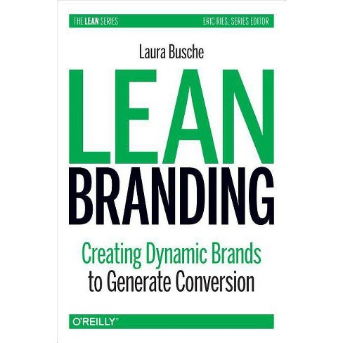 Lean Branding - by  Laura Busche (Paperback) - image 1 of 1
