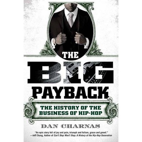 The Big Payback - by  Dan Charnas (Paperback) - image 1 of 1