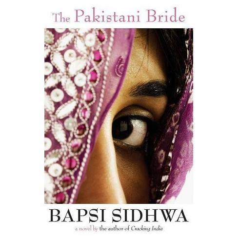 The Pakistani Bride - by  Bapsi Sidhwa (Paperback) - image 1 of 1