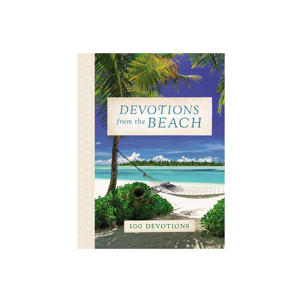 Devotions From The Beach Devotions From By Thomas Nelson Hardcover