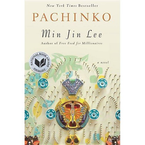 Pachinko (National Book Award Finalist) - by  Min Jin Lee (Hardcover) - image 1 of 1