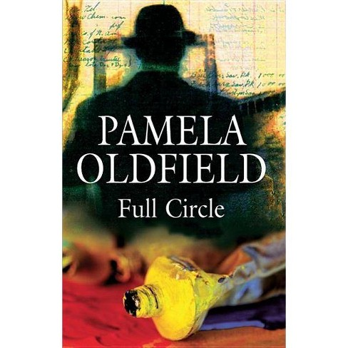 Full Circle - (Severn House Large Print) by  Pamela Oldfield (Hardcover) - image 1 of 1