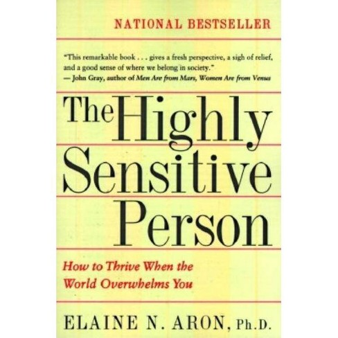 The Highly Sensitive Person - by  Elaine N Aron (Paperback) - image 1 of 1