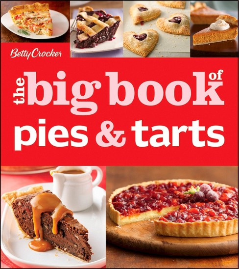 Betty Crocker the big book of pies & tarts (Paperback) - image 1 of 1