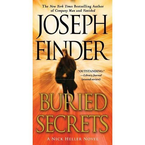 Buried Secrets - (Nick Heller Novels (Paperback)) by  Joseph Finder (Paperback) - image 1 of 1