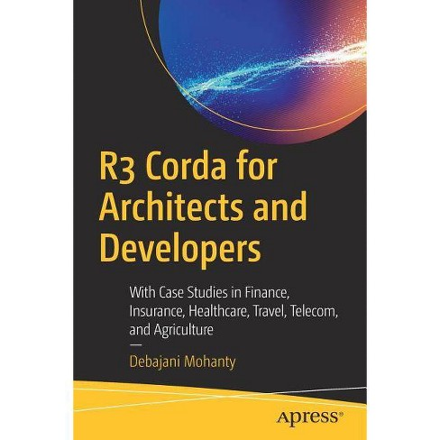 R3 Corda for Architects and Developers - by  Debajani Mohanty (Paperback) - image 1 of 1