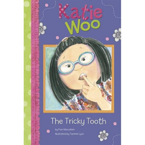 The Tricky Tooth - (Katie Woo (Library)) by  Fran Manushkin (Hardcover) - image 1 of 1