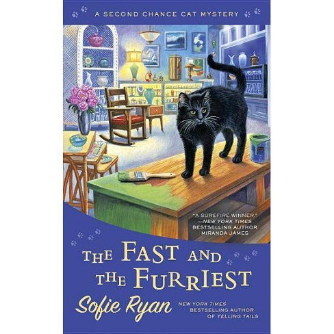 The Fast and the Furriest - (Second Chance Cat Mystery) by  Sofie Ryan (Paperback) - image 1 of 1